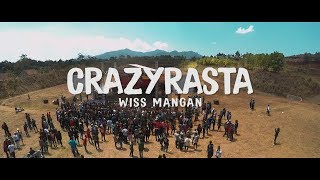 CRAZYRASTA - WISS MANGAN (Official Lyric Video)