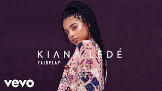 Kiana Ledé - Fairplay (Audio)