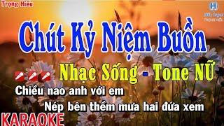 karaoke-chut-ky-niem-buon-nhac-song-tone-nu-chut-ky-niem-buon-karaoke-beat-nu
