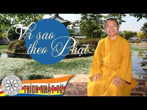 Vì sao theo Phật (22/5/2011)