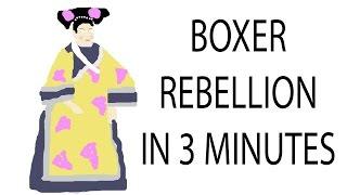 Boxer Rebellion | 3 Minute History