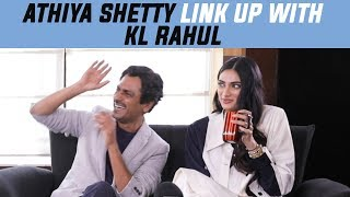 Athiya Shetty On Her Romance With Kl Rahul