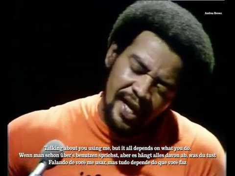 Bill Withers  Live- Use- Me with English/Deutsch/Português