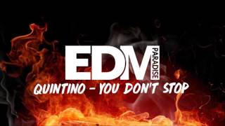 Quintino   You Don't Stop (NEWSONG 2016)