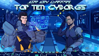 Top Ten Video Game Cyborgs (Patreon Reward)