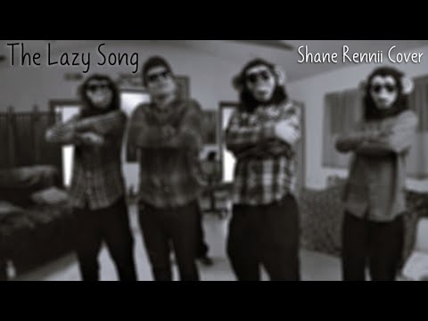 Bruno Mars - The Lazy Song (Shane Rennii Cover)