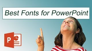The Best Fonts for Microsoft PowerPoint (Plus PowerPoint Fonts to avoid)