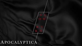 Apocalyptica - Slow Burn (Audio)