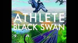 Athlete - Black Swan - The Unknown