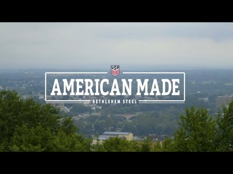 American Made: Bethlehem Steel