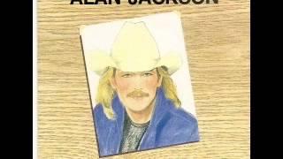 Alan Jackson  ~ You're Not drinkin' Enough