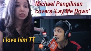 Michael Pangilinan covers 'Lay Me Down' _ REACTION