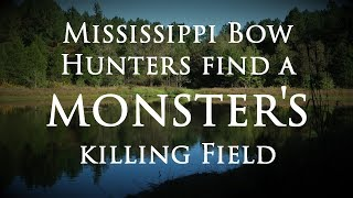 Bow Hunters Find Monster's Killing Field