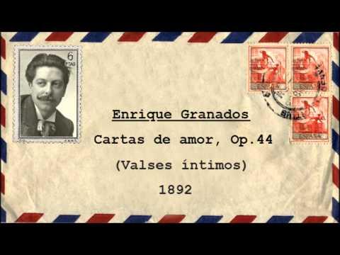 "Enrique Granados: I. «Cadencioso» de ""Cartas de amor: Valses íntimos"" (1892)"
