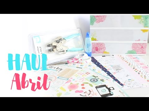 HAUL SCRAP ABRIL - Creativa Valencia, Up & Scrap, Mundo Scrap...