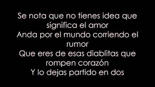 No sabes del amor -Akim ft. Predikador (Letra).
