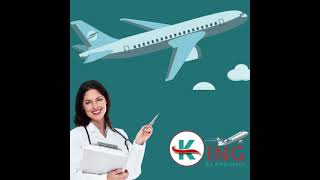 King Air Ambulance Service in Dimapur with Vital Care Facility