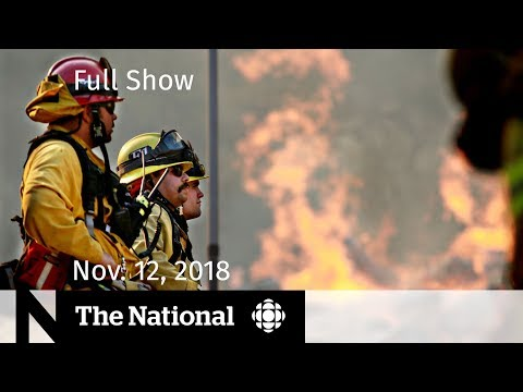 The National For Monday, November 12, 2018 — California Wildfires, Stan Lee Death, NHL Settlement