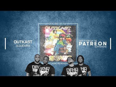 OutKast – Aquemini Classic Album Preview