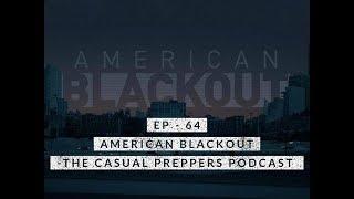 American Blackout - Ep 64