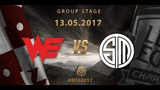 [13.05.2017] WE vs TSM [MSI 2017][Group Stage]