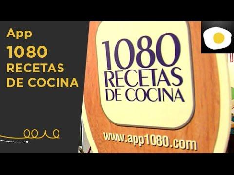 App 1080 Recetas de Cocina (Reportaje)   Nuestras sugerencias