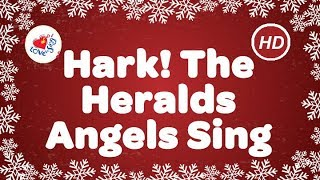 Hark! The Herald Angels Sing Christmas Carol With Song Lyrics | Children Love to Sing