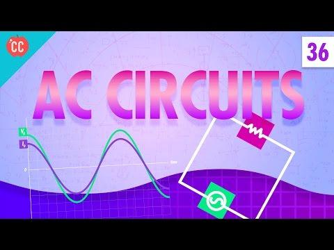 AC Circuits: Crash Course Physics #36