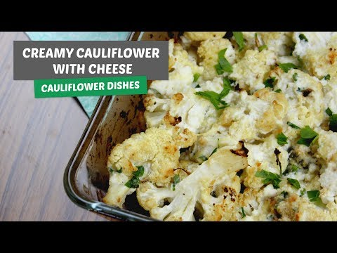Video recipe: Creamy Cauliflower with cheese | Cauliflower dishes #4