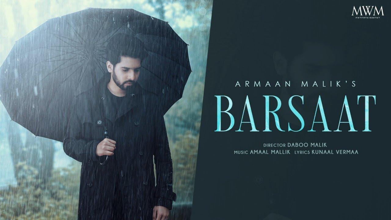 Armaan Malik - Barsaat Lyrics| Amaal Mallik | Kunaal Vermaa | Daboo Malik - Armaan Malik Lyrics