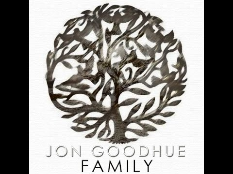 "Jon Goodhue- ""Family"""