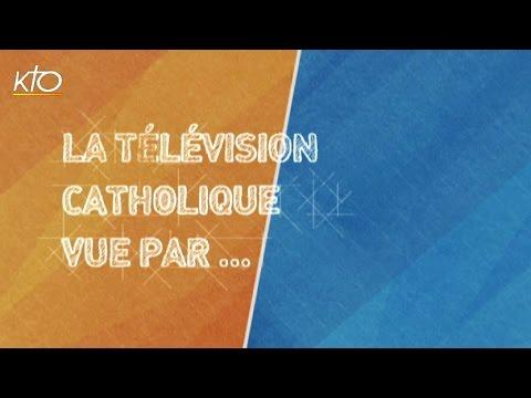 La télévision catholique vue par...