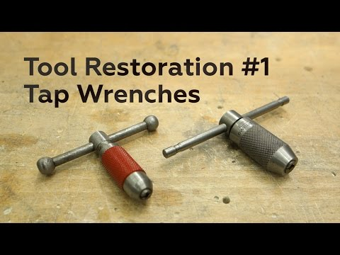 Tool restoration #1: T-Handle Tap Wrenches