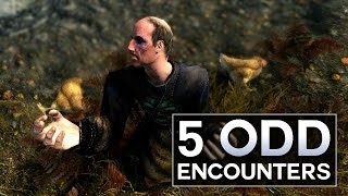 Skyrim - 5 Odd Encounters