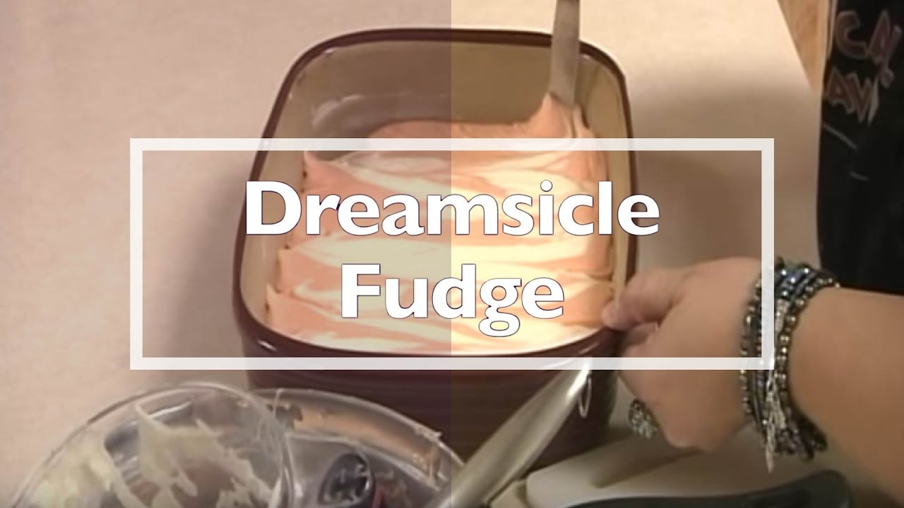 Dreamsicle Fudge