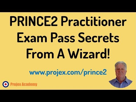PRINCE2 Practitioner Exam Pass Secrets From A Wizard! - YouTube