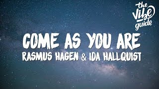 Rasmus Hagen & Ida Hallquist - Come As You Are (Lyrics)