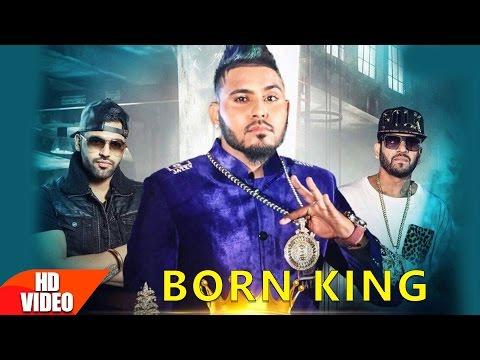 Born King Ft Jazzy B  Lucky Singh Durgapuria