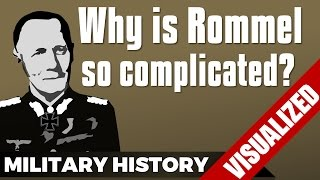 Why is Rommel so complicated? - Erwin Rommel vs. Desert Fox