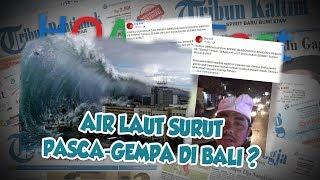 Hoax or Fact: Beredar Video Warga Panik Air Laut Surut Pasca-Gempa di Bali