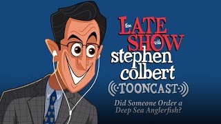 The Late Show Tooncast: Did Someone Order A Deep Sea Anglerfish? thumbnail