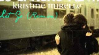 Let Go (Remix) - Dj Sancho Feat. Kristine Mirelle
