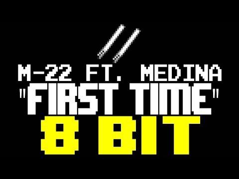 First Time [8 Bit Tribute to M-22 ft. Medina] - 8 Bit Universe