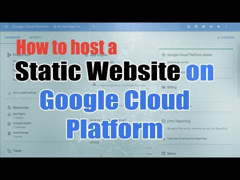 HOST A STATIC WEBSITE ON GOOGLE CLOUD PLATFORM 2018