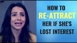 How To Re-Attract Her AFTER She's Lost Interest In You   The Unpredictability Principle 2019