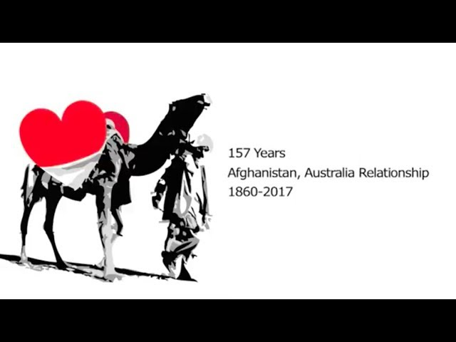157 Years Afghan-Australian Relations