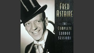 """""""The Wailing Of The Willow"""" by Fred Astaire"""