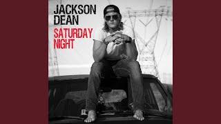 Jackson Dean Saturday Night