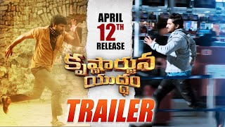 'Krishnarjuna Yuddham' Movie Trailer