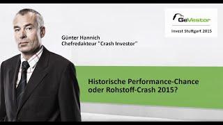 Historische Performance-Chance oder Rohstoff-Crash?